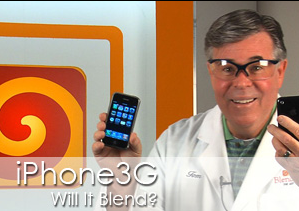 iPhone 3G: Will It Blend