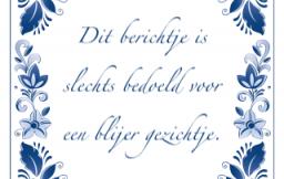 oudhollandse spreuken Maak oud Hollandse spreuken met tijdelijk gratis Tegeltjesmail oudhollandse spreuken