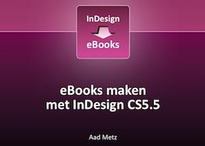 ebooks maken met indesign cs5.5