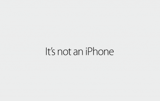 It's not an iPhone