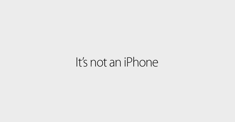 It's not an iPhone