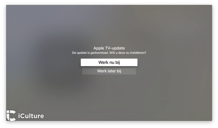 Apple TV-update nu of later installeren.