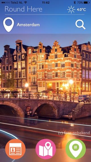 Round Here heeft alle functies in grote steden, zoals Amsterdam.