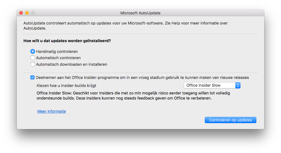 Microsoft AutoUpdate met Insider Slow.