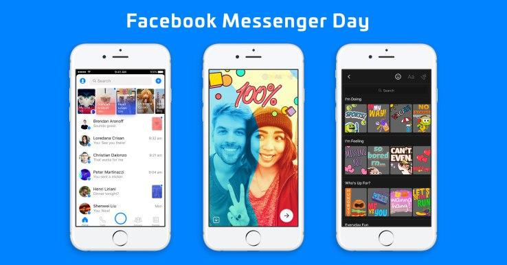 Facebook Messenger Day.
