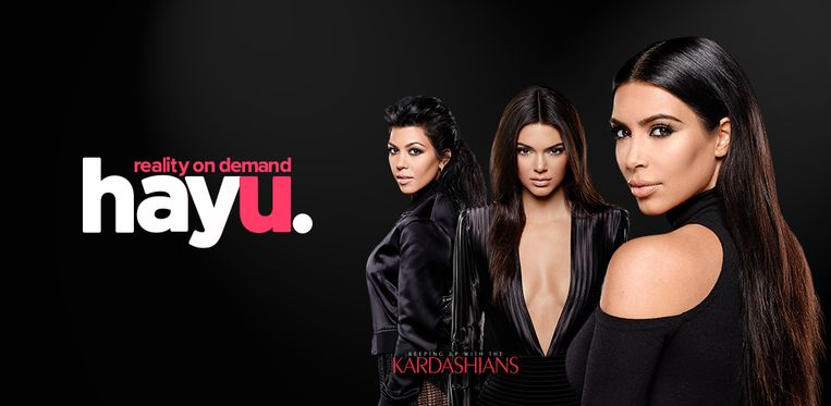 Hayu reality tv met The Kardashians