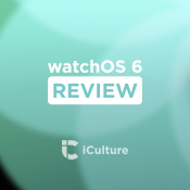 watchOS 6 review.