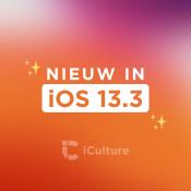 Nieuwe iOS 13.3 functies.