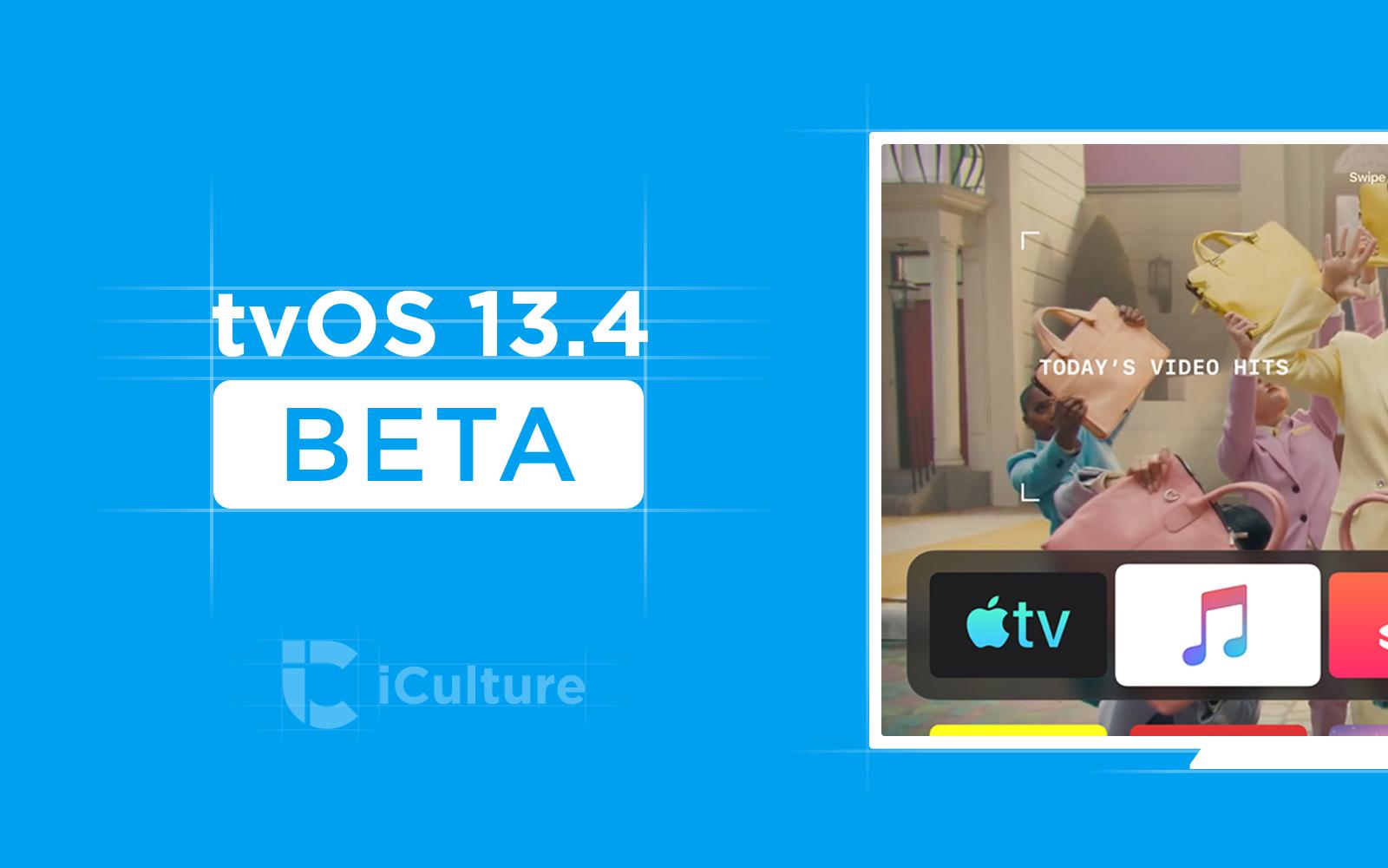 tvOS 13.4 beta.