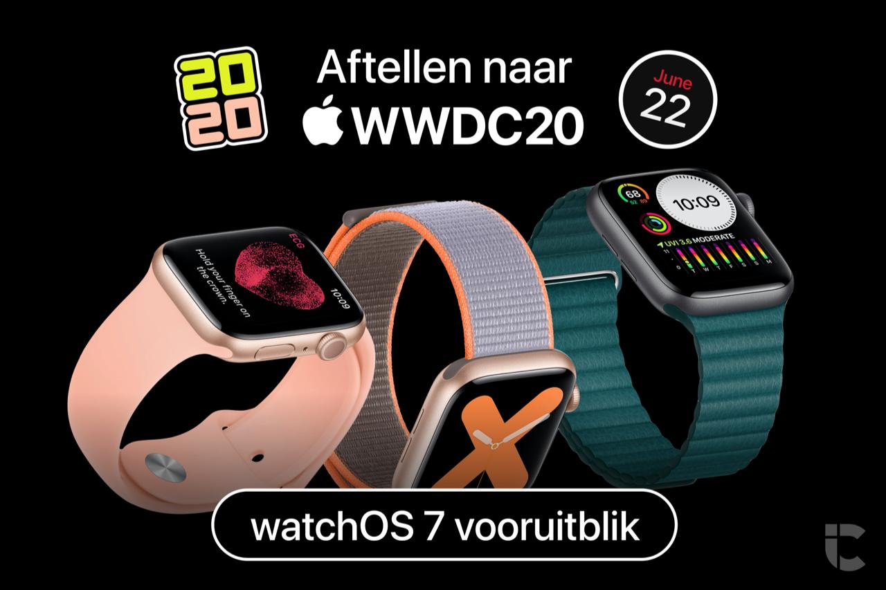 Aftellen naar WWDC 2020: watchOS 7 vooruitblik