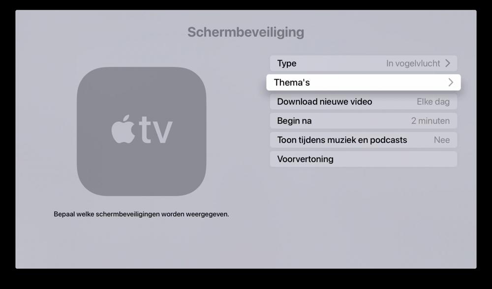 tvOS 14: Thema's voor screensavers instellen.