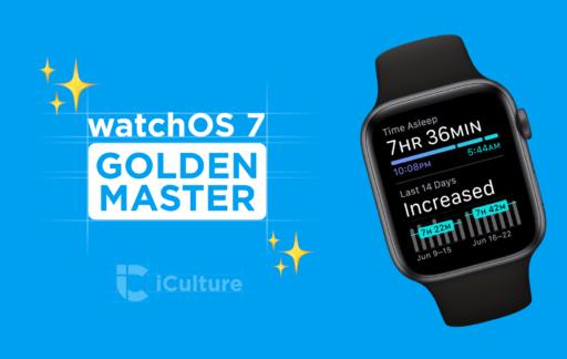 watchOS 7 Golden Master.