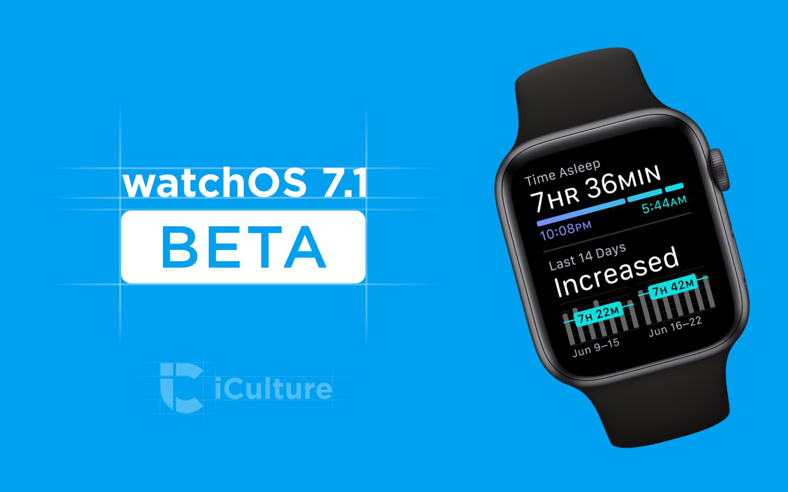 watchOS 7.1 beta