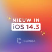 Deze nieuwe functies vind je in iOS 14.3