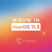 Nieuwe functies in macOS Big Sur 11.3: 7 belangrijke verbeteringen