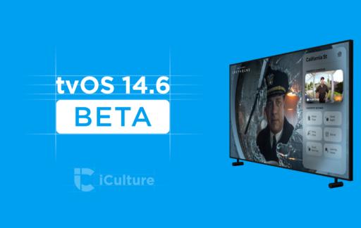 tvOS 14.6 beta.