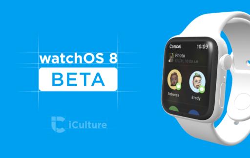 watchOS 8 beta.