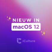 Round-up: Onze 10 favoriete functies in macOS Monterey