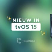 Round-up: Onze 10 favoriete functies van tvOS 15 uitgelicht