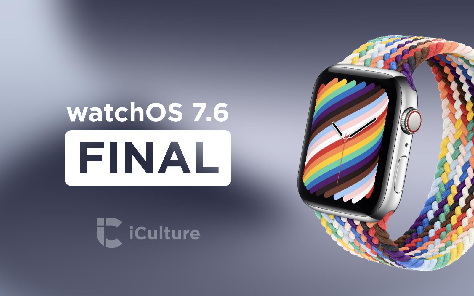 watchOS 7.6 Final.