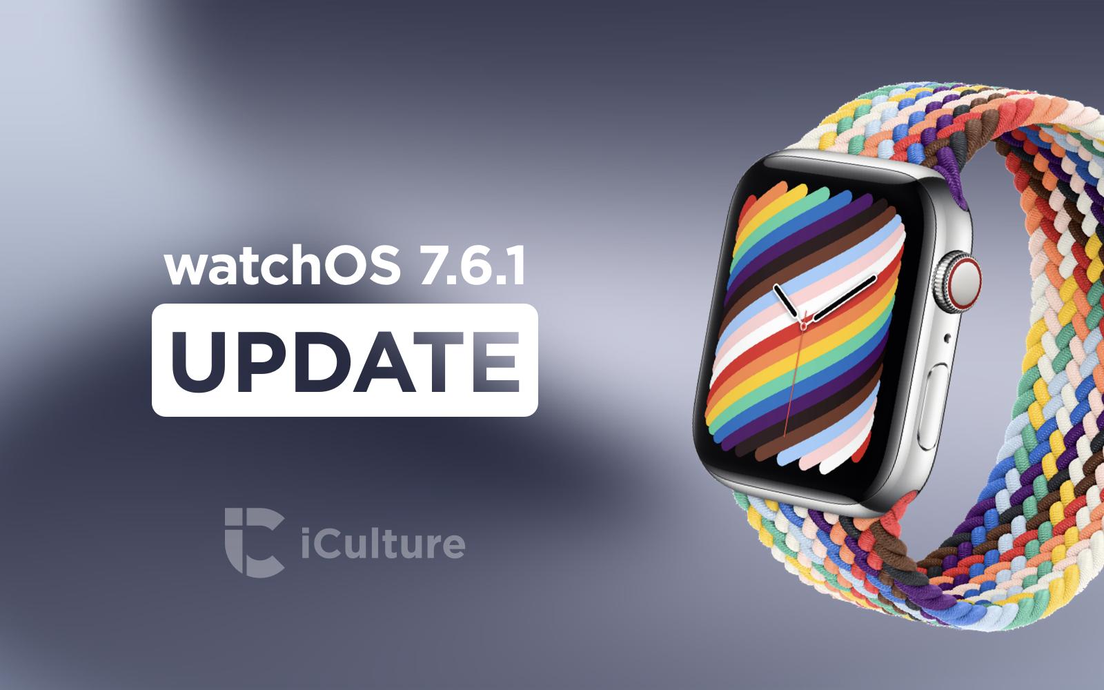 watchOS 7.6.1 update.