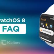 watchOS 8 FAQ: vragen en antwoorden over de aanstaande Apple Watch-update